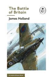 The Battle of Britain (A Ladybird Expert Book)