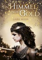 Ein Himmel aus Gold PDF
