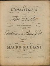 Variations pour flûte ou violon avec accompagnement de la guitarre ou de piano-forte: oeuvre 84