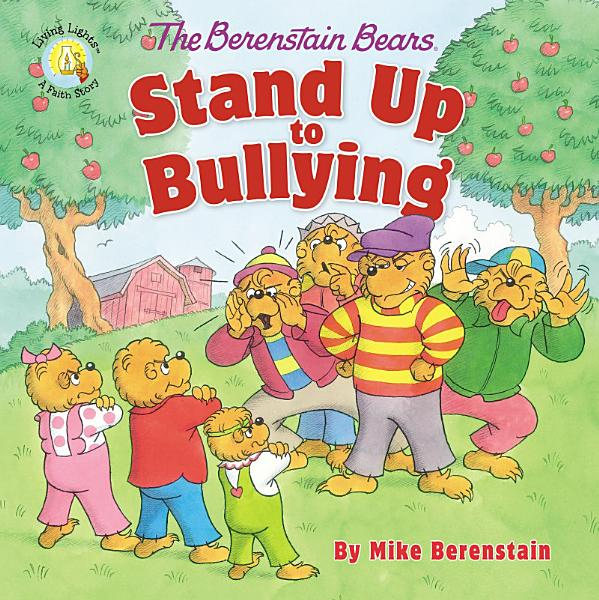 Download The Berenstain Bears Stand Up to Bullying Book