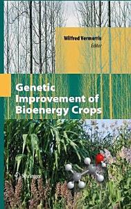 Genetic Improvement of Bioenergy Crops Book
