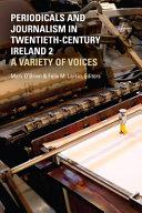 Periodicals and Journalism in Twentieth-Century Ireland 2