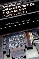 Periodicals and Journalism in Twentieth Century Ireland 2