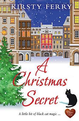 A Christmas Secret Choc Lit
