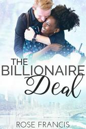 The Billionaire Deal (BWWM Interracial Romance)