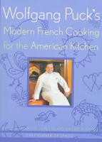 Wolfgang Puck s Modern French Cooking for the American Kitchen PDF
