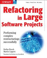 Refactoring in Large Software Projects PDF