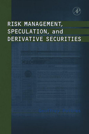 Risk Management  Speculation  and Derivative Securities PDF