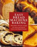 Easy Bread Machine Baking PDF