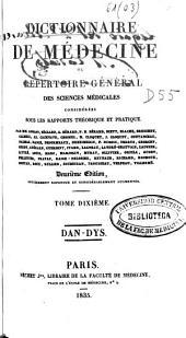Dictionnaire de médecine, ou, répertoire général des sciences médicales considérées sous le rapport théorique et pratique