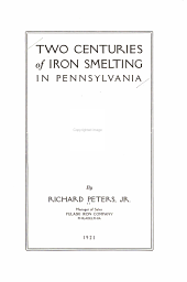Two Centuries of Iron Smelting in Pennsylvania