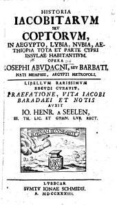 Historia Jacobitarum seu Coptorum, in Ægypto, Lybia, Nubia, Æthiopa tota, et parte Cypri insulæ habitantium. Edited by Thomas Marshall