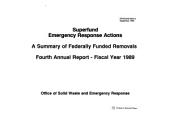 Superfund emergency response actions: a summary of federally-funded removals