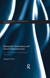 Democratic Governance And Social Entrepreneurship Book PDF