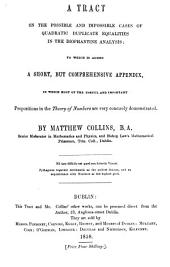 A tract on the possible and impossible cases of quadratic and duplicate equalities in the diophantine analysis: Volume 3