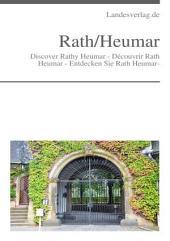 Discover Rath Heumar - Découvrir Rath Heumar - Entdecken Sie Rath Heumar-: Rath/Heumar ist ein rechtsrheinischer Stadtteil von Köln im Stadtbezirk Kalk.