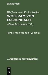 Parzival Buch VII bis XI: 2. Heft: Parzival Buch VII - XI, Ausgabe 6