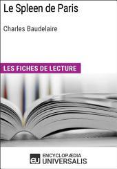 Le Spleen de Paris de Charles Baudelaire: Les Fiches de lecture d'Universalis