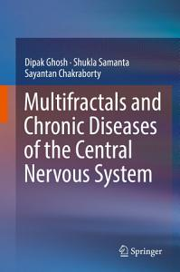 Multifractals and Chronic Diseases of the Central Nervous System PDF