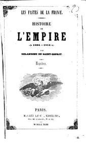Histoire de l'Empire (1804-1814): Napoléon