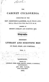 Eminent Literary and Scientific Men of Italy, Spain, and Portugal ...: Dante. Petrarch. Boccaccio. Lorenzo de' Medici [etc.] Bojardo. Berni. Ariosto. Machiavelli
