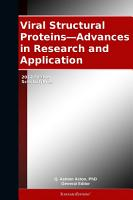 Viral Structural Proteins   Advances in Research and Application  2012 Edition PDF
