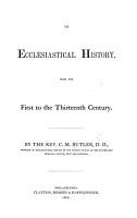 An Ecclesiastical History  from the First to the Thirteenth Century PDF