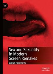 Sex and Sexuality in Modern Screen Remakes PDF