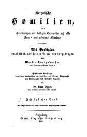 Katholische Homilien: oder Erklärungen der heiligen Evangelien auf alle Sonn- und gebotene Feiertage. Festtäglicher Band, Band 2