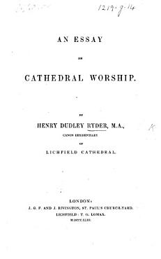 An Essay on Cathedral Worship PDF