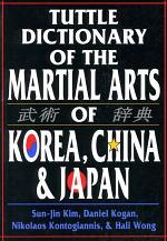 Tuttle Dictionary Martial Arts Korea, China & Japan