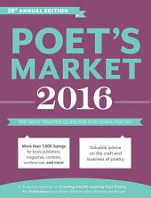 Poet's Market 2016: The Most Trusted Guide for Publishing Poetry, Edition 29