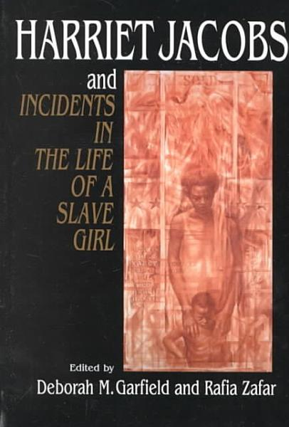 Download Harriet Jacobs and Incidents in the Life of a Slave Girl Book