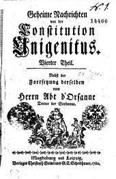 Geheime Nachrichten von der Constitution Unigenitus: Vierter Theil, Band 4
