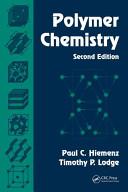 Polymer Chemistry, Second Edition