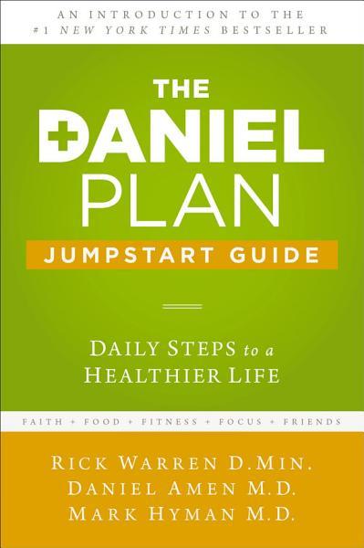 The Daniel Plan Jumpstart Guide
