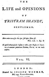 The Life and Opinions of Tristram Shandy, Gentleman: ...