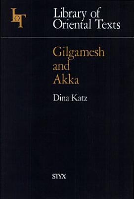 Gilgamesh and Akka