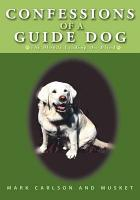 Confessions of a Guide Dog PDF