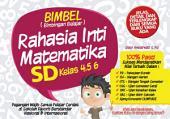 BIMBEL: Rahasia Inti Rumus Matematika SD Kelas 4, 5, 6