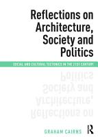 Reflections on Architecture  Society and Politics PDF