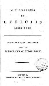 M. T. Ciceronis de Officiis libri tres
