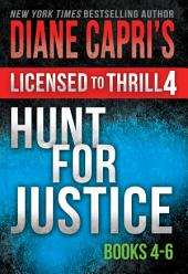 Licensed to Thrill 4: Hunt For Justice Series Thrillers Books 4-7