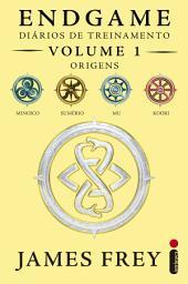 Endgame: Diários de Treinamento Volume 1 - Origens