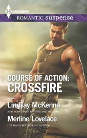 Course of Action: Crossfire: Hidden Heart\Desert Heat
