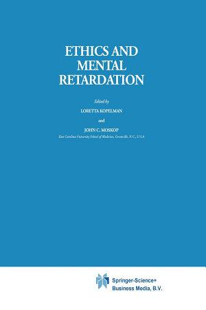 Ethics and Mental Retardation PDF