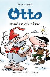 Otto #8: Otto til møder en nisse