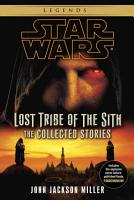 Lost Tribe of the Sith  Star Wars Legends  The Collected Stories PDF