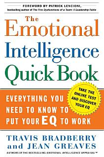 The Emotional Intelligence Quick Book Book