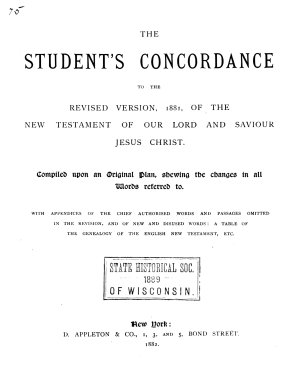 The Student s Concordance to the Revised Version  1881  of the New Testament of Our Lord and Saviour Jesus Christ PDF